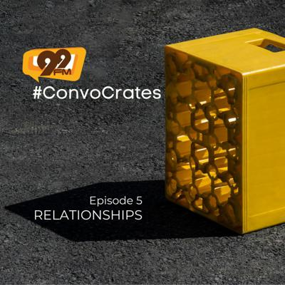 Cover art for #Convo Crates - Relationships