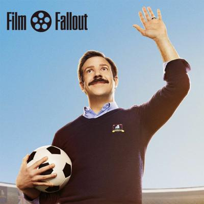 Cover art for Film Fallout Podcast #190 - Ted Lasso