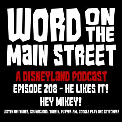 Episode 208 - He Likes It! Hey Mikey!
