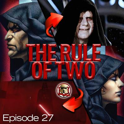 Cover art for Episode 27 Rule Of Two