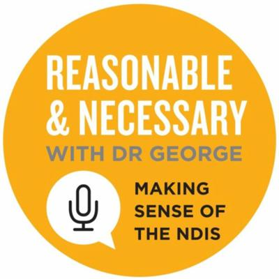 Cover art for Reasonable & Necessary with Dr George - Series 4 , Episode 1