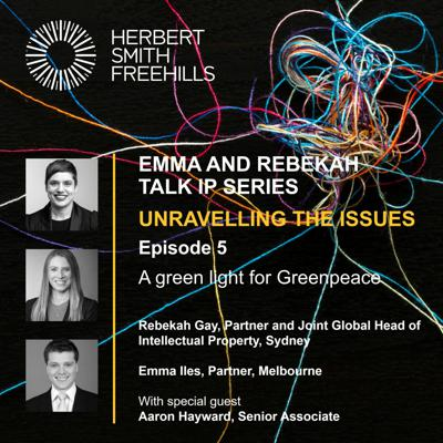 Cover art for Emma And Rebekah Talk IP EP5: A green light for Greenpeace
