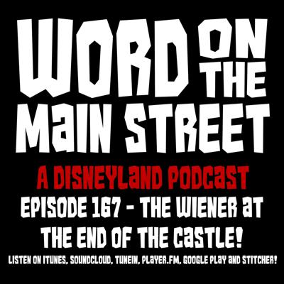 Cover art for Episode 167 - The Wiener at the End of the Castle!