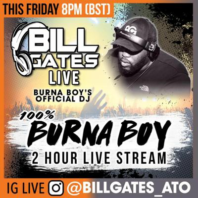 Burna 2 Hour Special Live Instagram Mix Mixed By Billgates