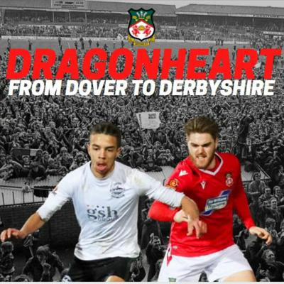 Cover art for 17. Dragonheart 22.01.21 From Dover to Derbyshire