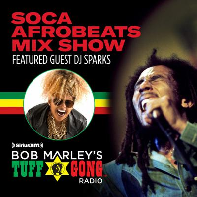 Cover art for ZJ SPARKS AFRO SOCA MIX FOR BOB MARLEY TUFF GONG RADIO - SIRIUS XM - DEC 2020