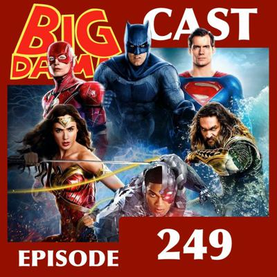 Cover art for A SNYDER CUT Above? (#BigDamnCast 249)