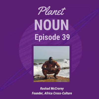 Cover art for EPISODE 39—Rashad McCrorey and Pandemic-ing in Ghana