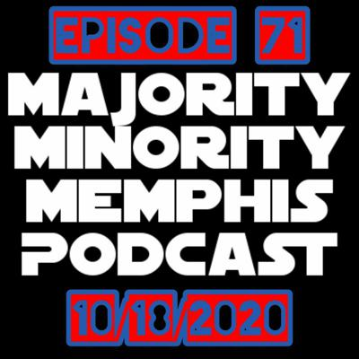 Cover art for Majority Minority Memphis Podcast Season 3 Episode 71