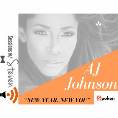 Cover art for New Year, New You w/ Guest AJ Johnson