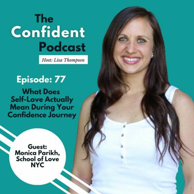 Cover art for EP 77 | What Does Self-Love Actually Mean During Your Confidence Journey