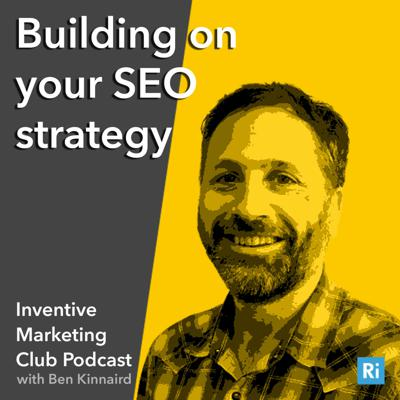 Cover art for IMC Podcast #2 Building on your SEO strategy