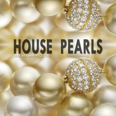 Lexx's House Pearls - weekly live mix