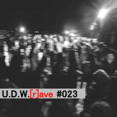 Cover art for U.D.W.[r]ave #023