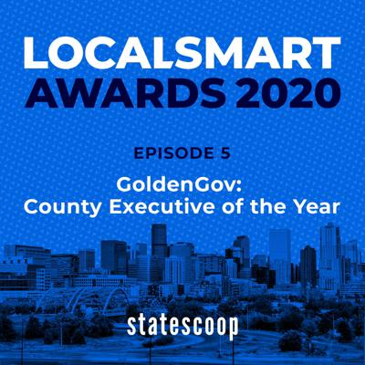 Cover art for LocalSmart — Season 2, Episode 5: GoldenGov: County Executive of the Year