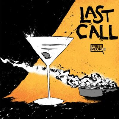 Cover art for Last Call by Free The People - Ep 35   Can There Be a Libertarian Populism?