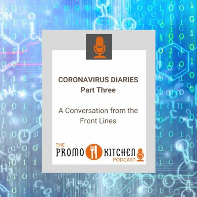 Cover art for Coronavirus Diaries Part 3: A Conversation from the Front Lines