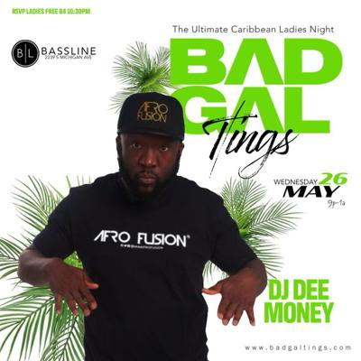 Cover art for DJ DEE MONEY LIVE AT BAD GAL TINGS  -5/23