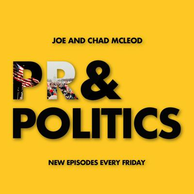 Cover art for Our last episode of PR & Politics