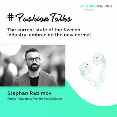 Cover art for #FashionTalks: Stephan Rabimov on the Current State of the Fashion Industry