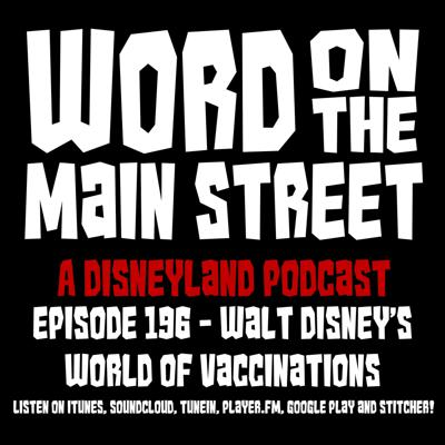 Cover art for Episode 196 - Walt Disney's World of Vaccinations!