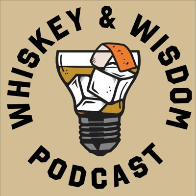 Cover art for Whiskey & Wisdom: Sea. 3, EP 8 - Age Appropriate