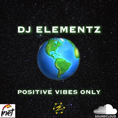 Cover art for DJ ELEMENTZ ( POSITIVE VIBES ONLY )