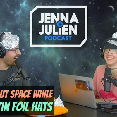 Cover art for Podcast #268 - Talking About Space While Wearing Tin Foil Hats