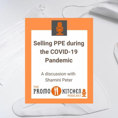 Cover art for Promo Kitchen Podcast Selling PPE during the COVID-19 Pandemic