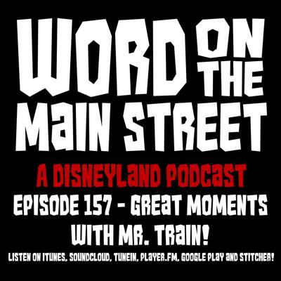 Episode 157 - Great Moments with Mr. Train!