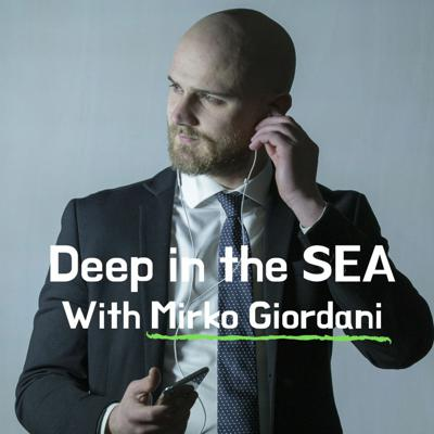 Deep in the SEA with Mirko Giordani