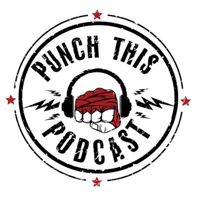 Punch This Podcast