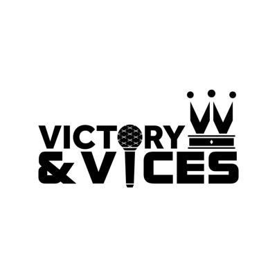 Victory & Vices Podcast