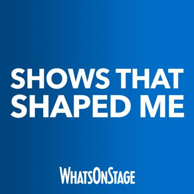Shows That Shaped Me
