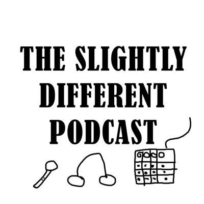 Slightly Different Podcast