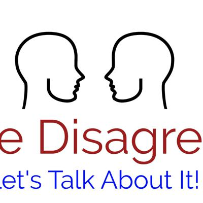 A podcast aimed at discussing both sides of controversial issues. Let's look at the facts and stop calling each other names.