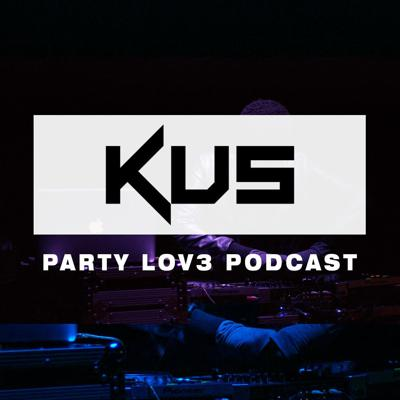 Party Lov3 Podcast