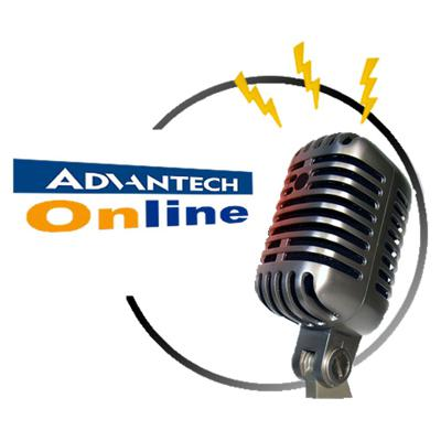 Advantech Embedded Podcast Center
