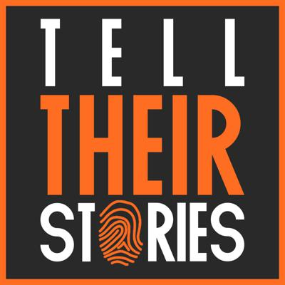 Tell their Stories Podcast