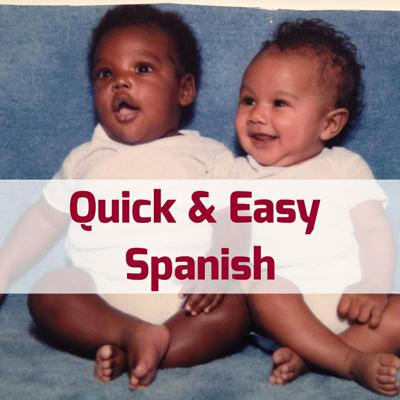 Quick and Easy Spanish Podcast