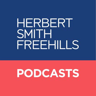A series of thought leading podcasts ranging on topics and sectors by Herbert Smith Freehills.  For more information please visit www.herbertsmithfreehills.com