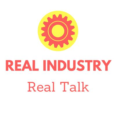 Real Industry, Real Talk