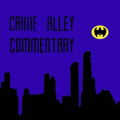 Crime Alley Commentary