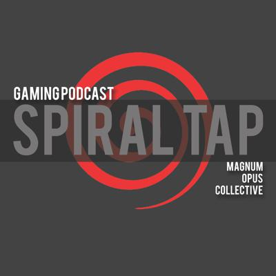 Spiral Tap Gaming Podcast SG