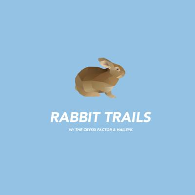Rabbit Trails Podcast