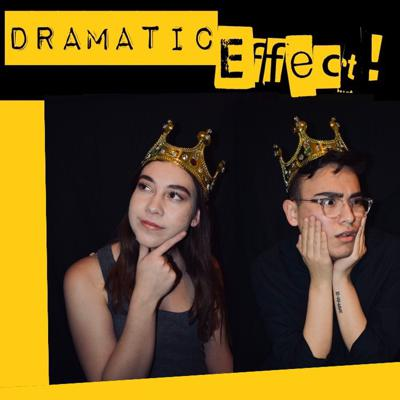 Podcast by Dramatic Effect