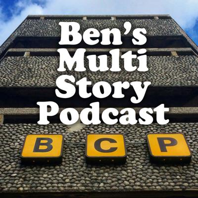Ben's Multi Story Podcast