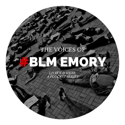 Voices of #BLM Emory