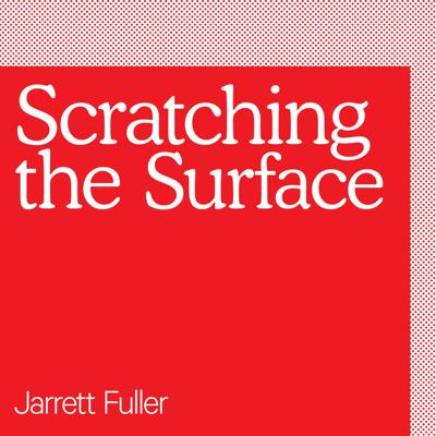 Scratching the Surface