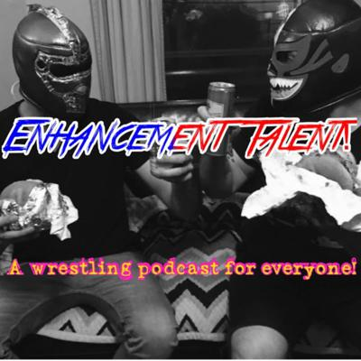 Enhancement Talent! with Dan and Evan